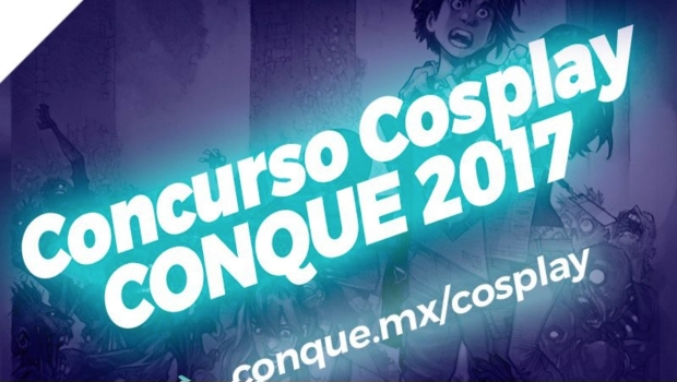 CONQUE abre convocatoria para concurso cosplay